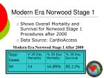 modern era norwood stage 1