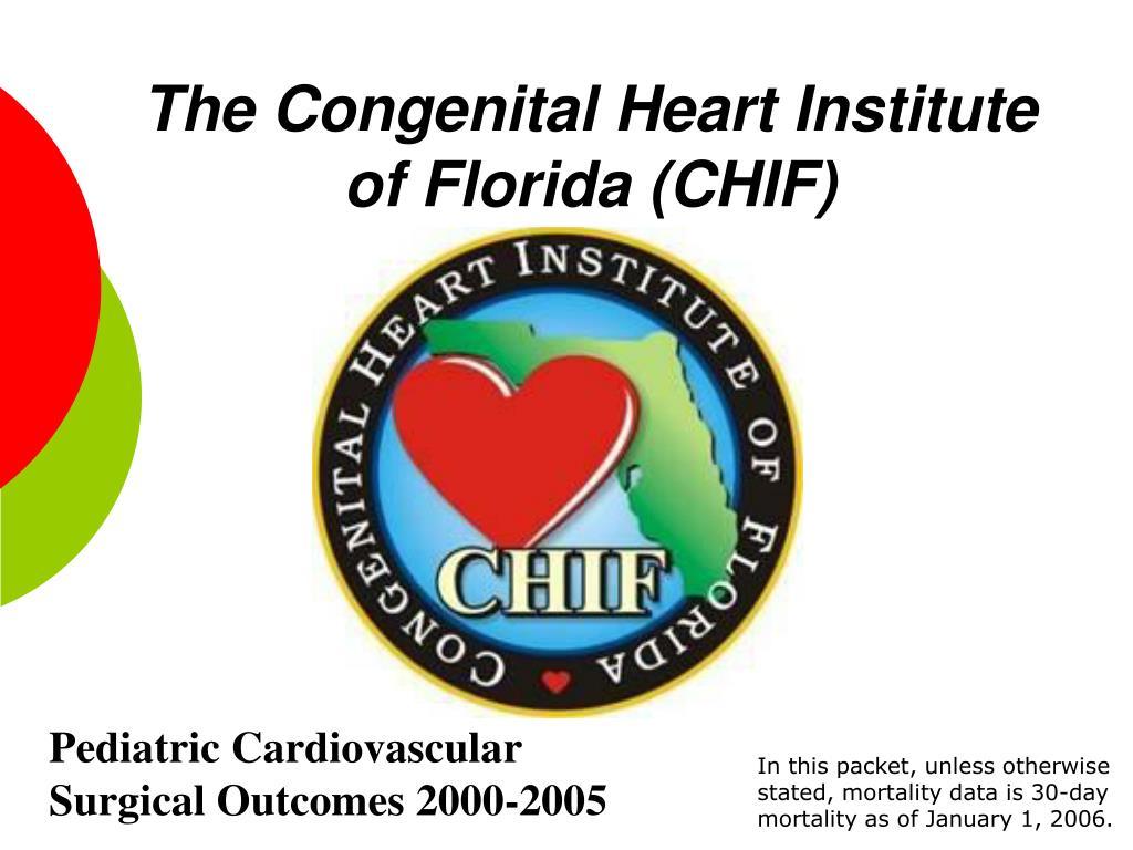 the congenital heart institute of florida chif l.