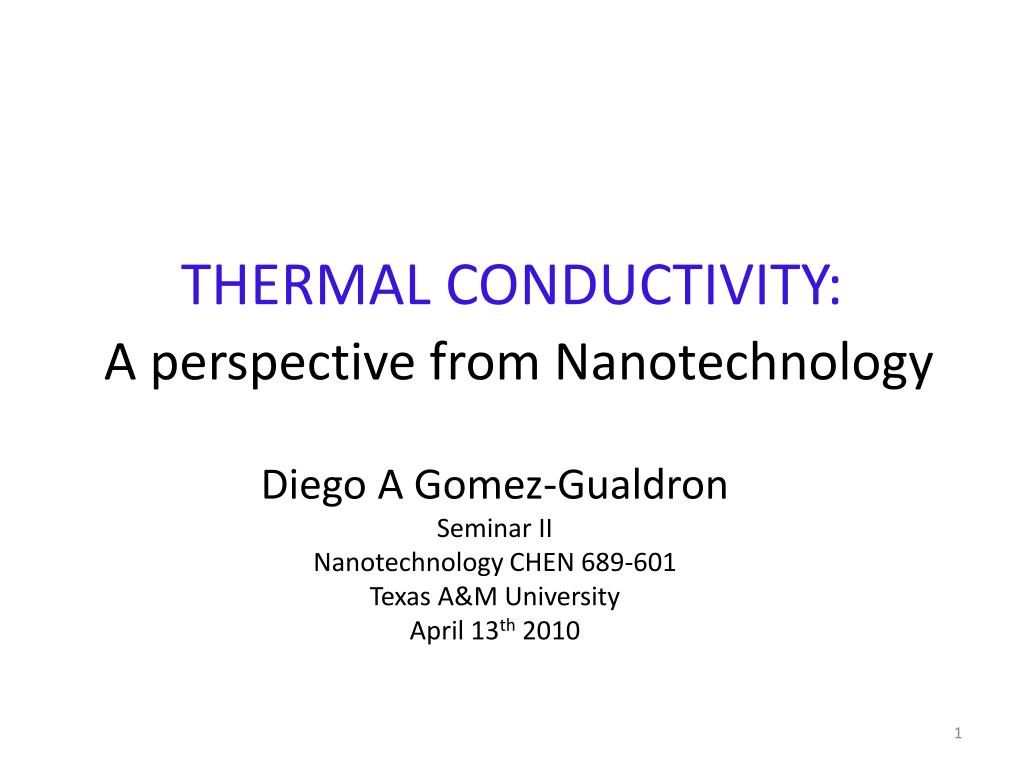 thermal conductivity a perspective from nanotechnology l.