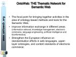 ontoweb the thematic network for semantic web