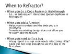 when to refractor