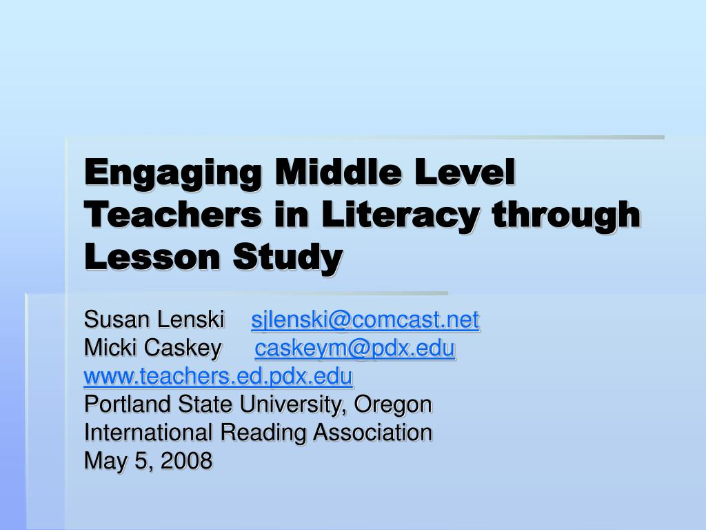 engaging middle level teachers in literacy through lesson study l.