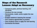 steps of the research lesson adapt as necessary