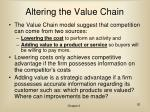 altering the value chain