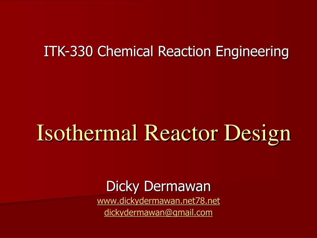 isothermal reactor design l.
