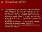 l5 13 scale up problem