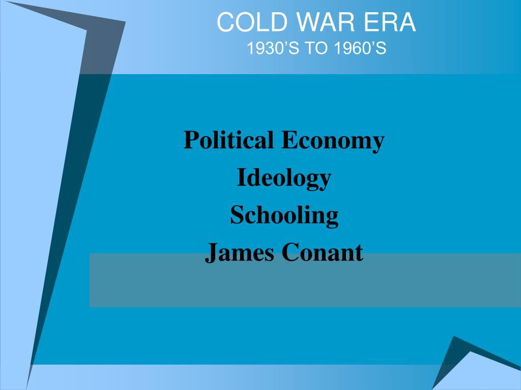 cold war era 1930 s to 1960 s l.