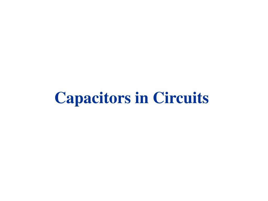 capacitors in circuits l.