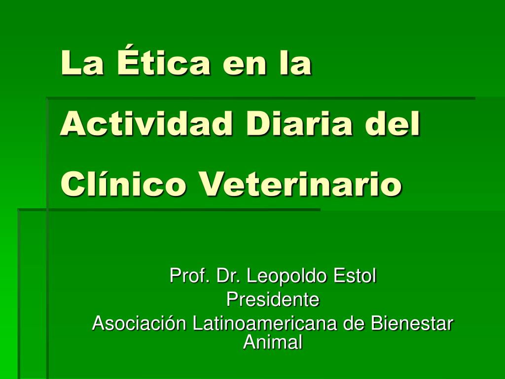 prof dr leopoldo estol presidente asociaci n latinoamericana de bienestar animal l.