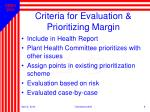 criteria for evaluation prioritizing margin