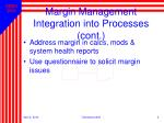 margin management integration into processes cont