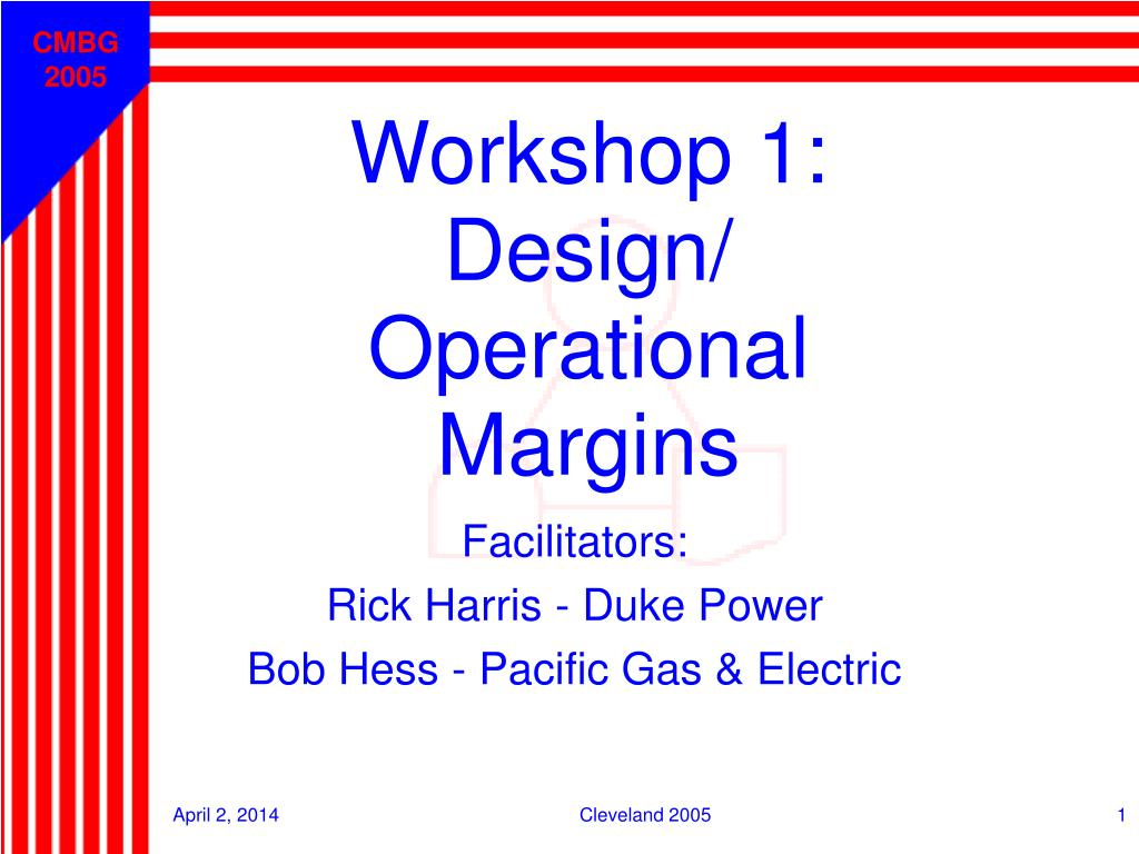 workshop 1 design operational margins l.