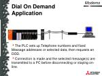dial on demand application