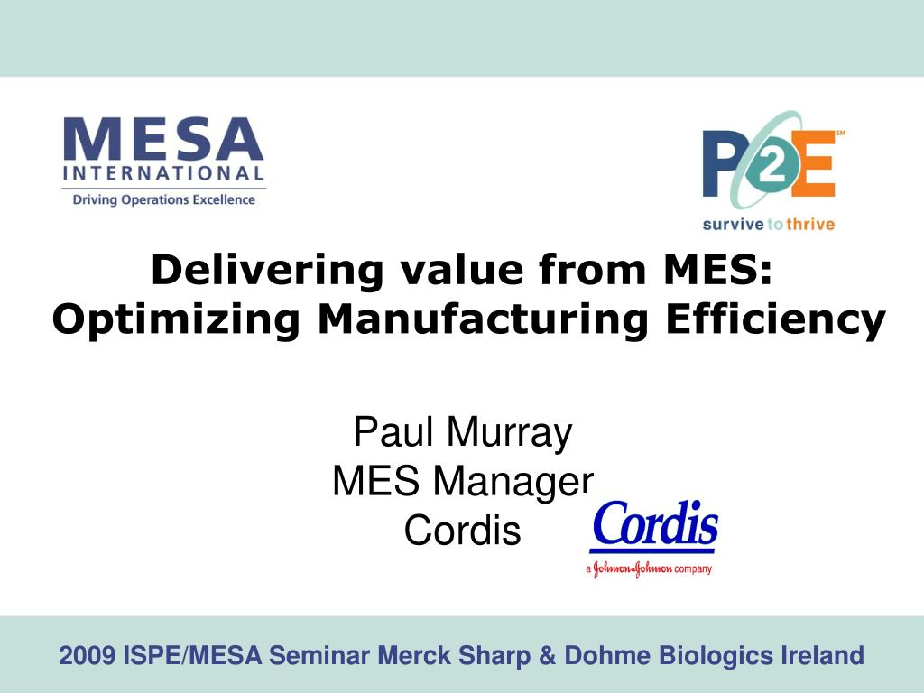 delivering value from mes optimizing manufacturing efficiency l.