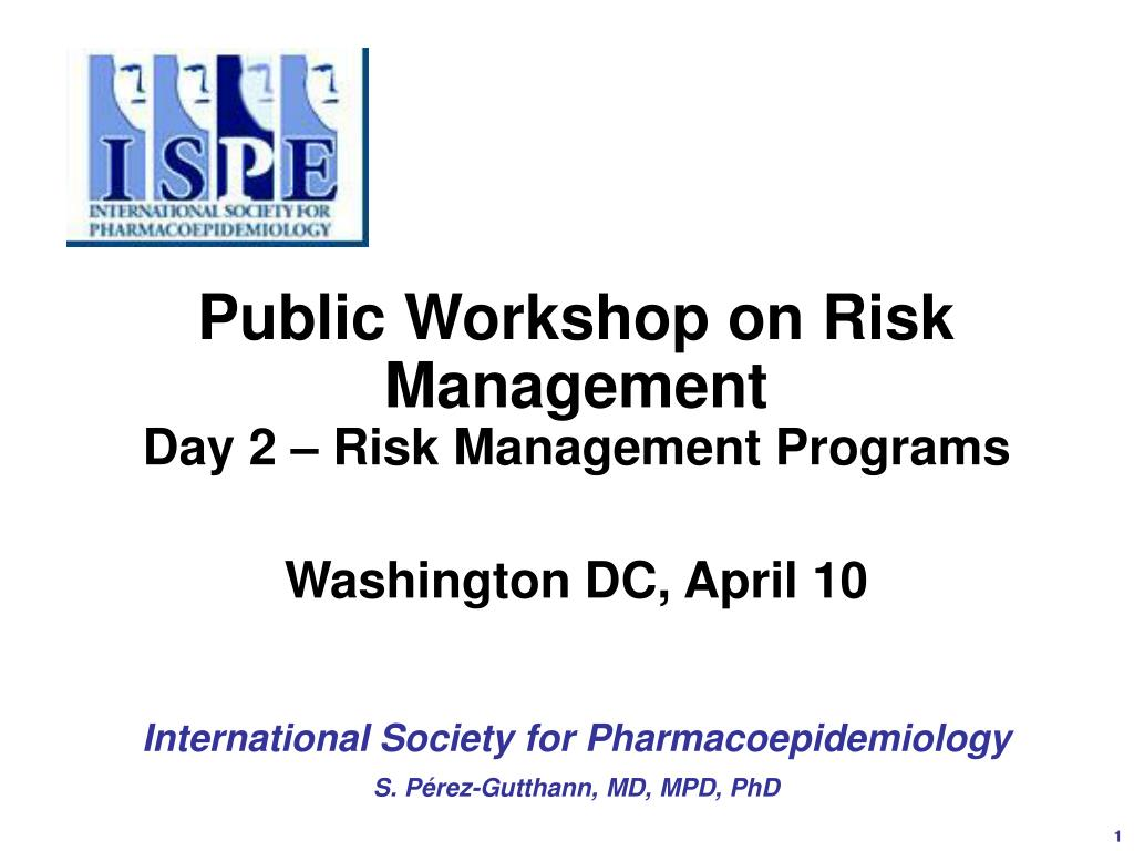 public workshop on risk management day 2 risk management programs washington dc april 10 l.