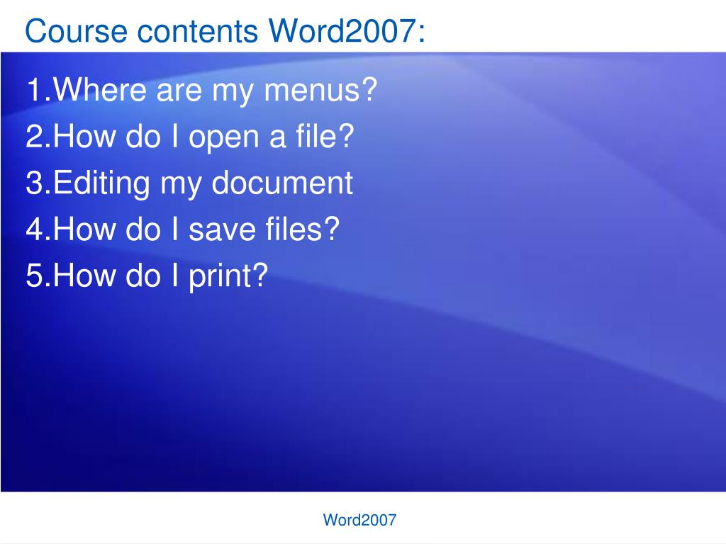 Course contents Word2007: