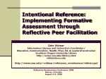 intentional reference implementing formative assessment through reflective peer facilitation22