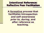 intentional reference reflective peer facilitation15