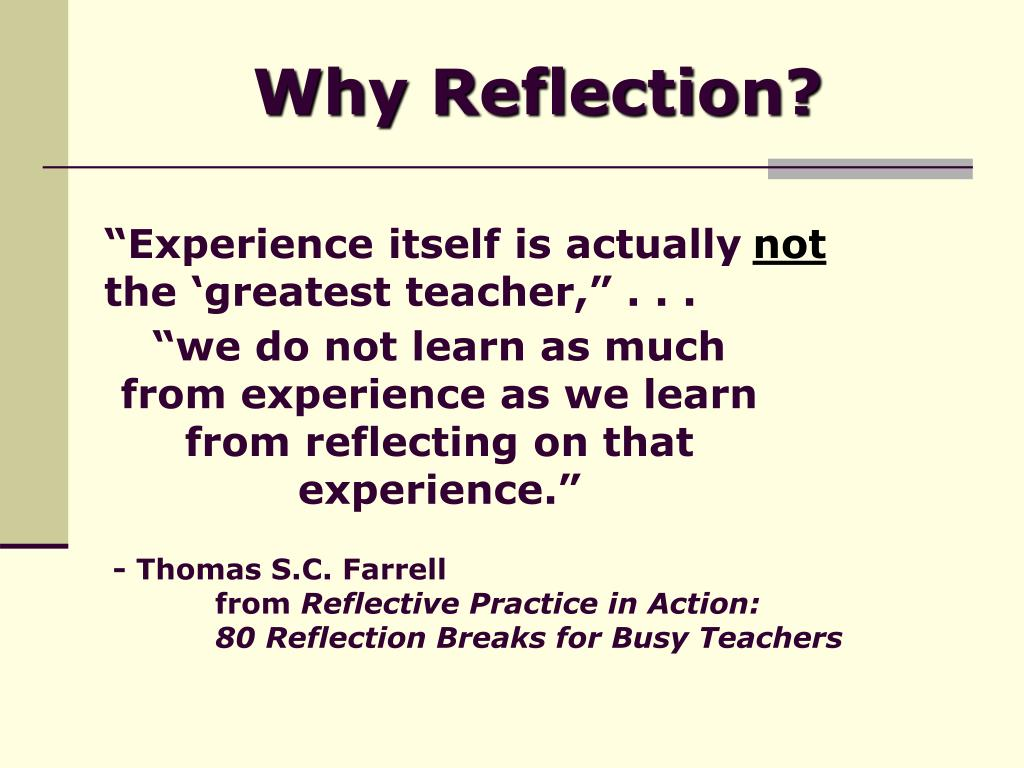 Why Reflection?