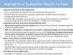 highlights of evaluation results to date