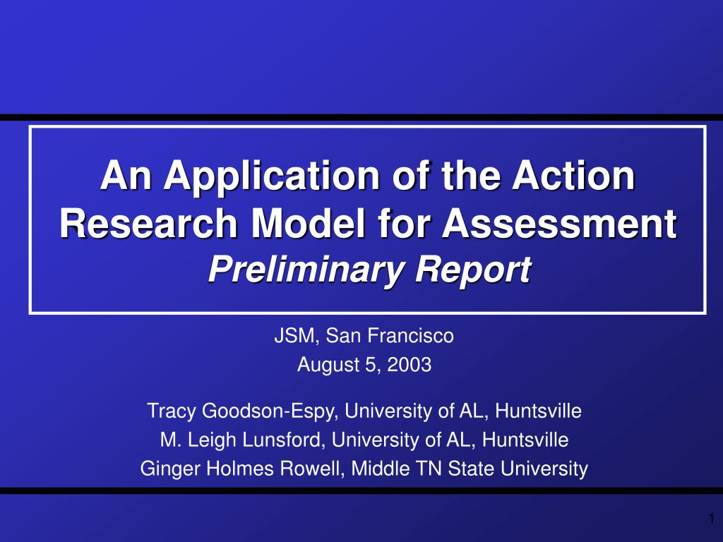 an application of the action research model for assessment preliminary report l.