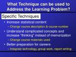 what technique can be used to address the learning problem11