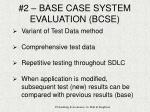 2 base case system evaluation bcse