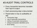 3 audit trail controls
