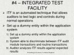 4 integrated test facility