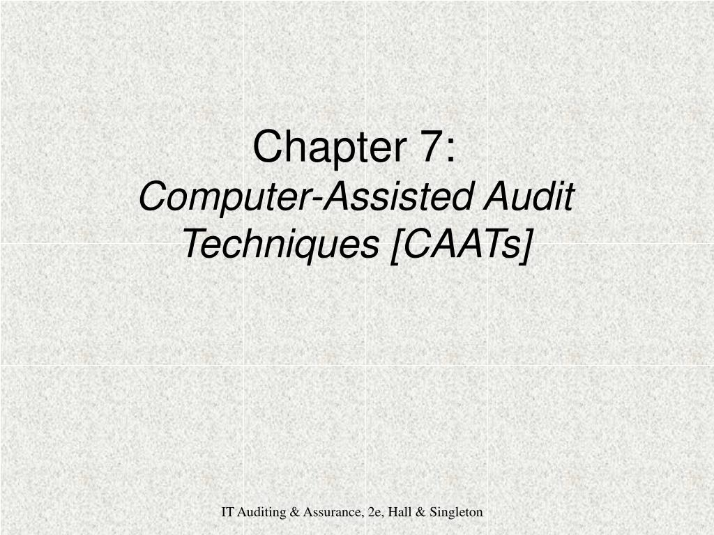 chapter 7 computer assisted audit techniques caats l.