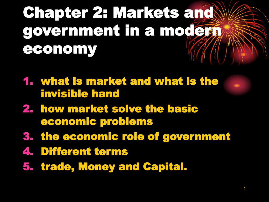 chapter 2 markets and government in a modern economy l.