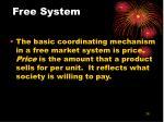 free system