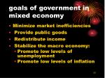 goals of government in mixed economy