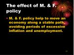 the effect of m f policy