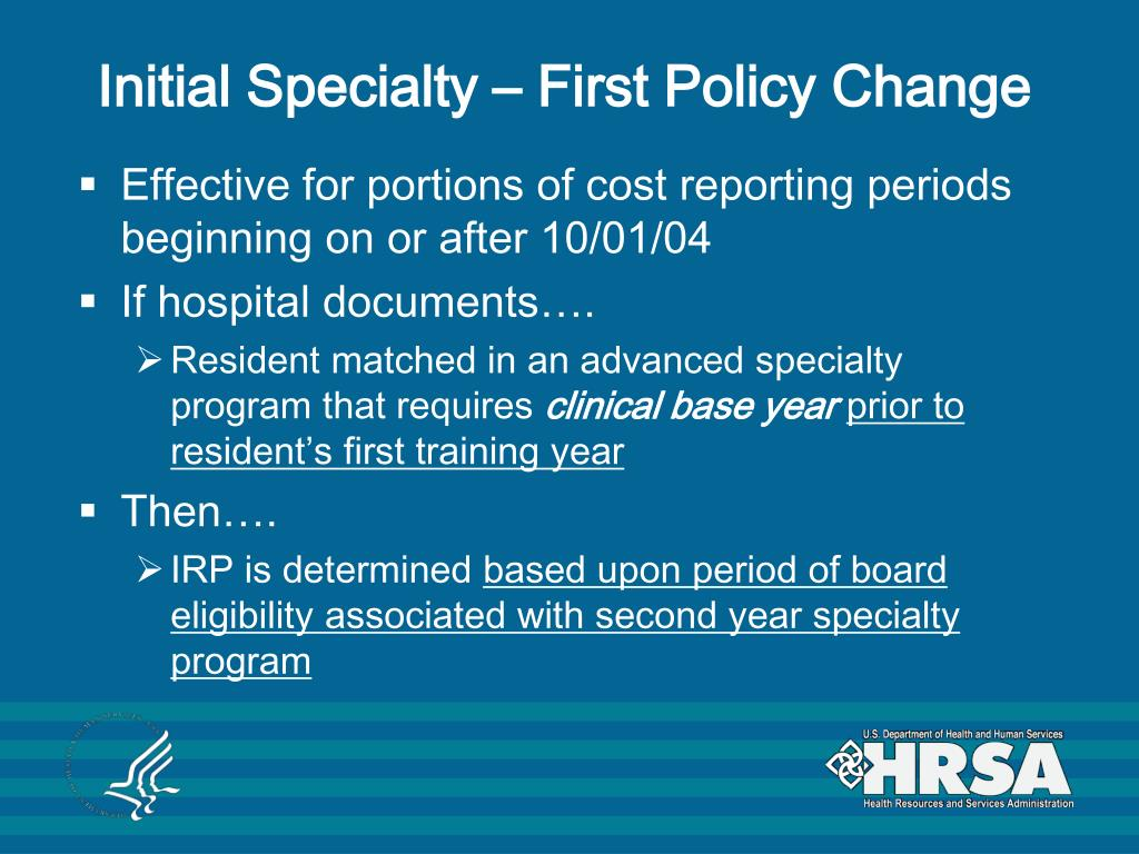 Initial Specialty – First Policy Change