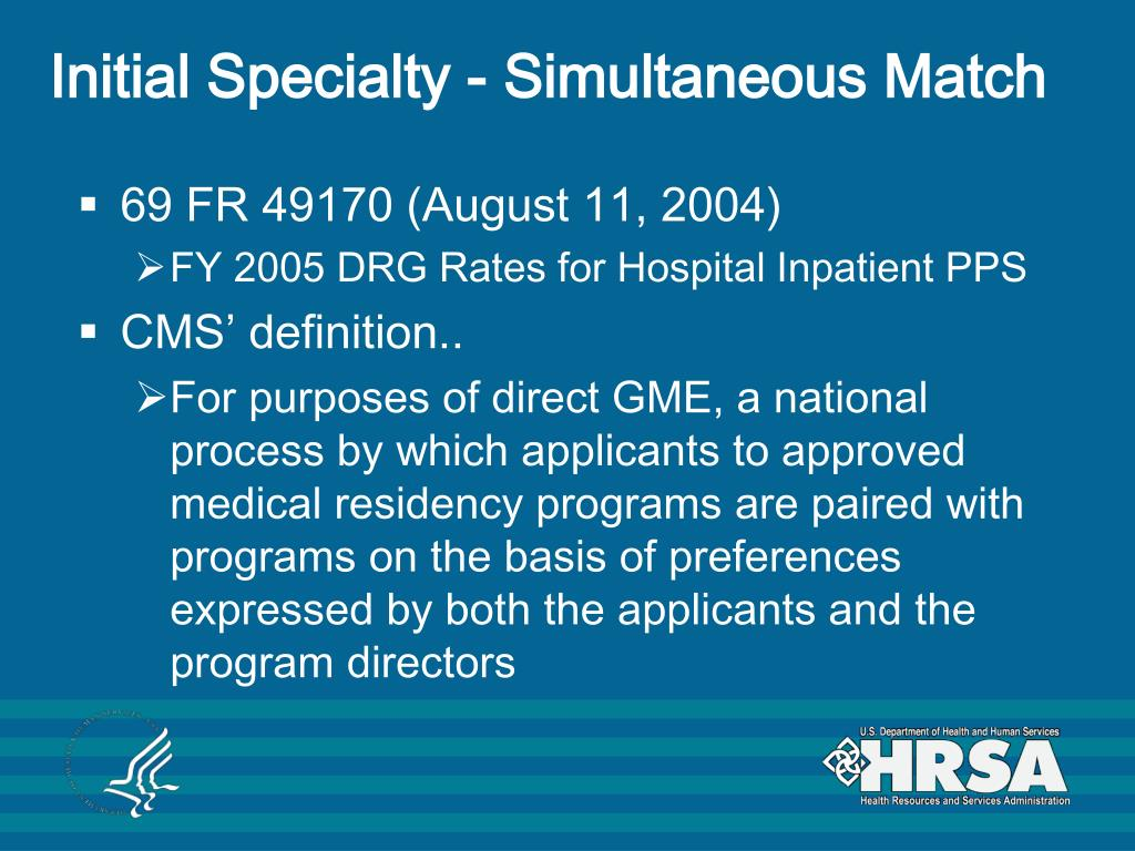 Initial Specialty - Simultaneous Match