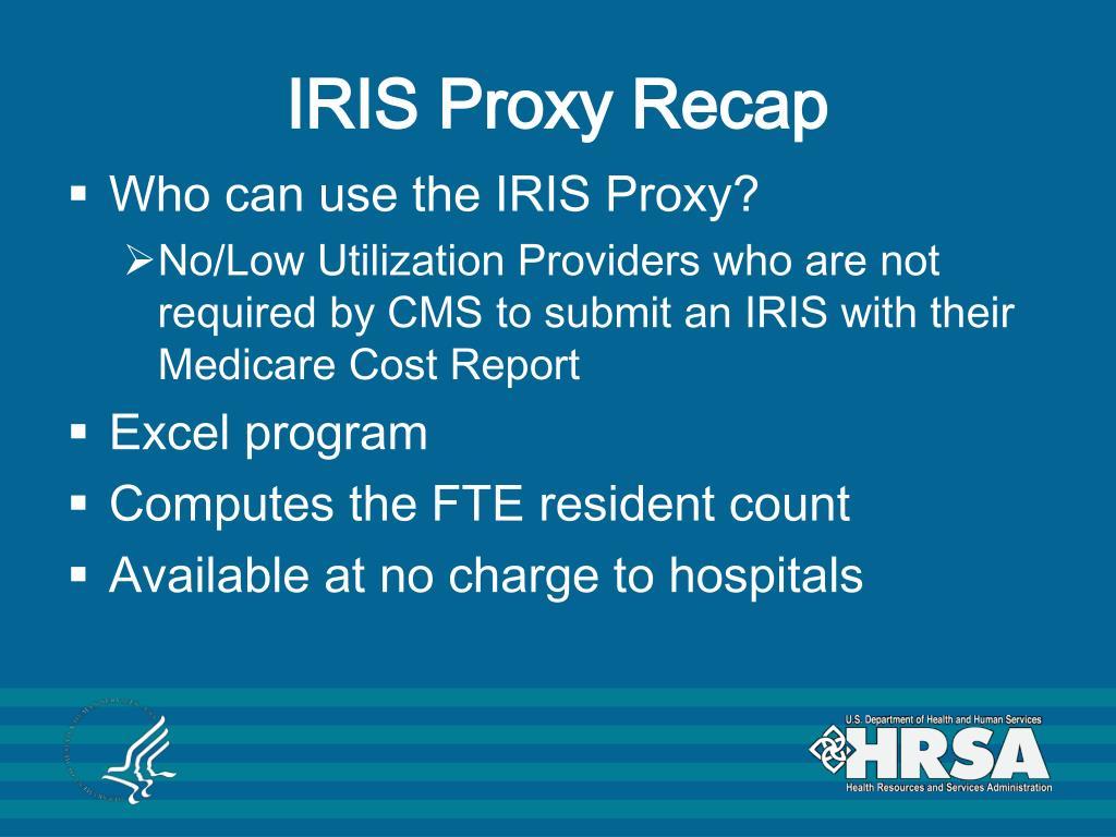IRIS Proxy Recap