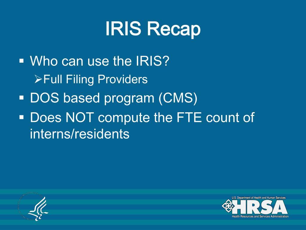IRIS Recap