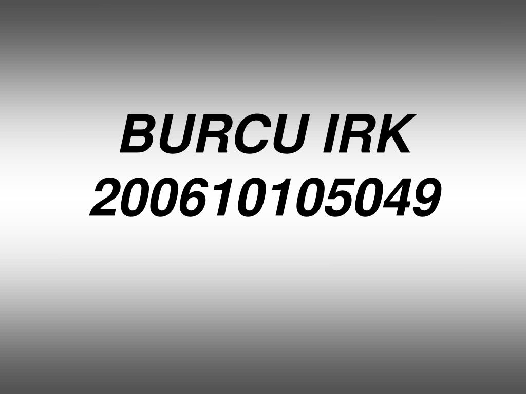 burcu irk 200610105049 l.