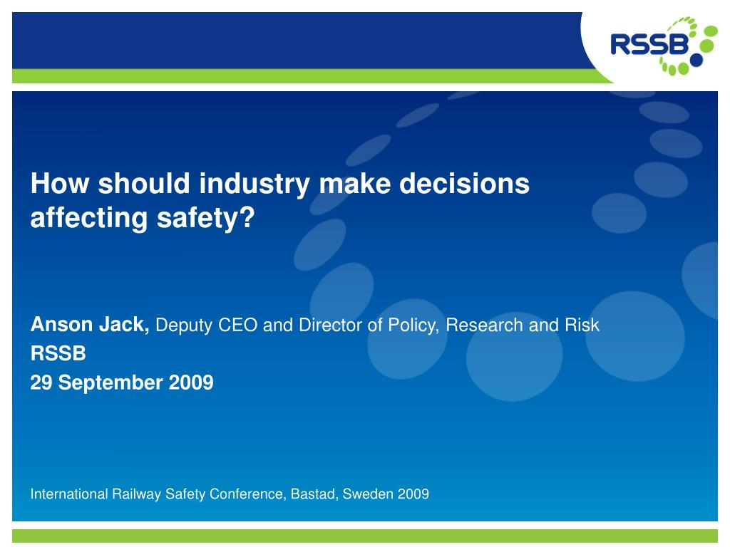 how should industry make decisions affecting safety l.