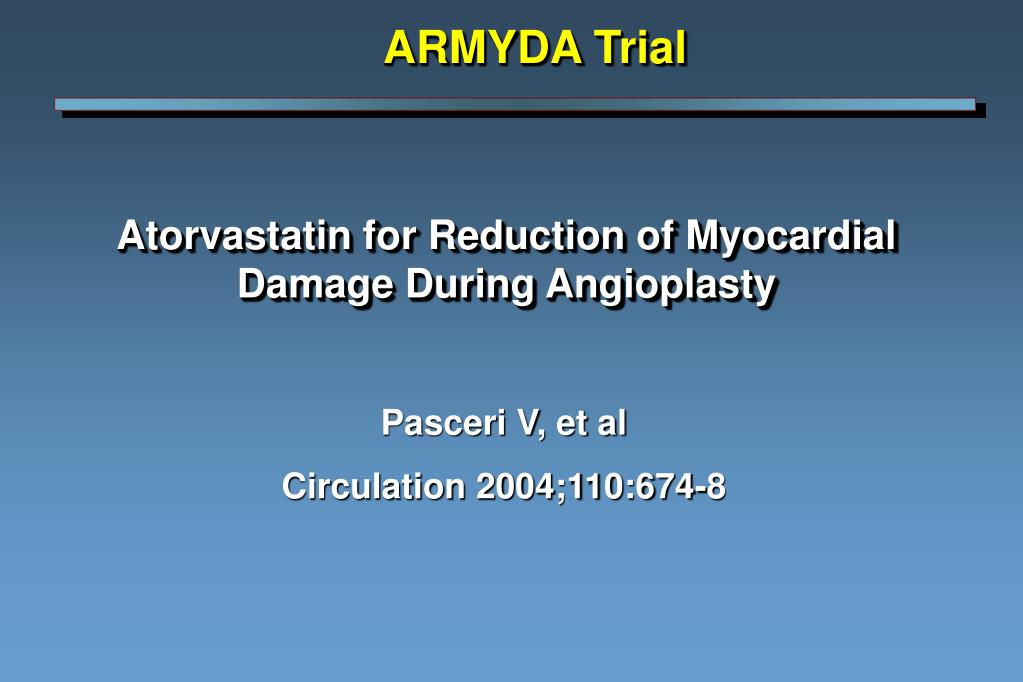 atorvastatin for reduction of myocardial damage during angioplasty l.
