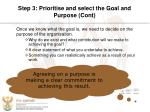 step 3 prioritise and select the goal and purpose cont