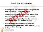 step 7 plan for evaluation