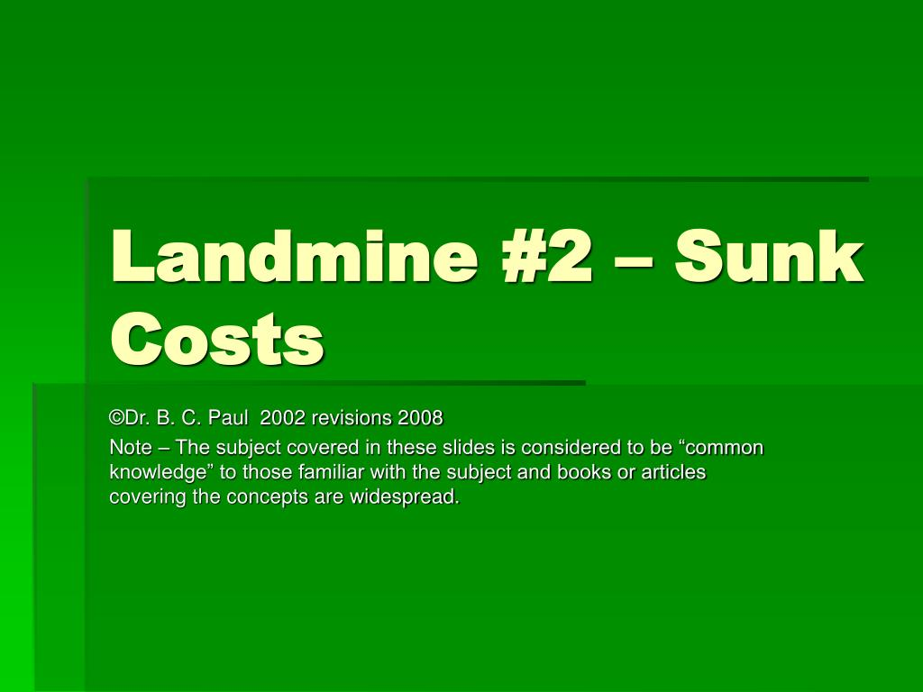 landmine 2 sunk costs l.