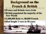 background on the french british
