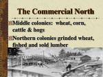 the commercial north