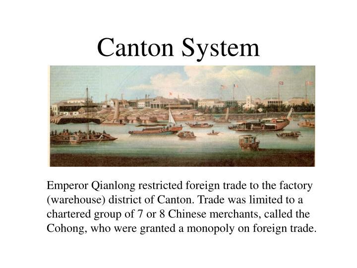 Canton system