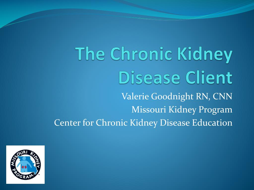 the chronic kidney disease client l.