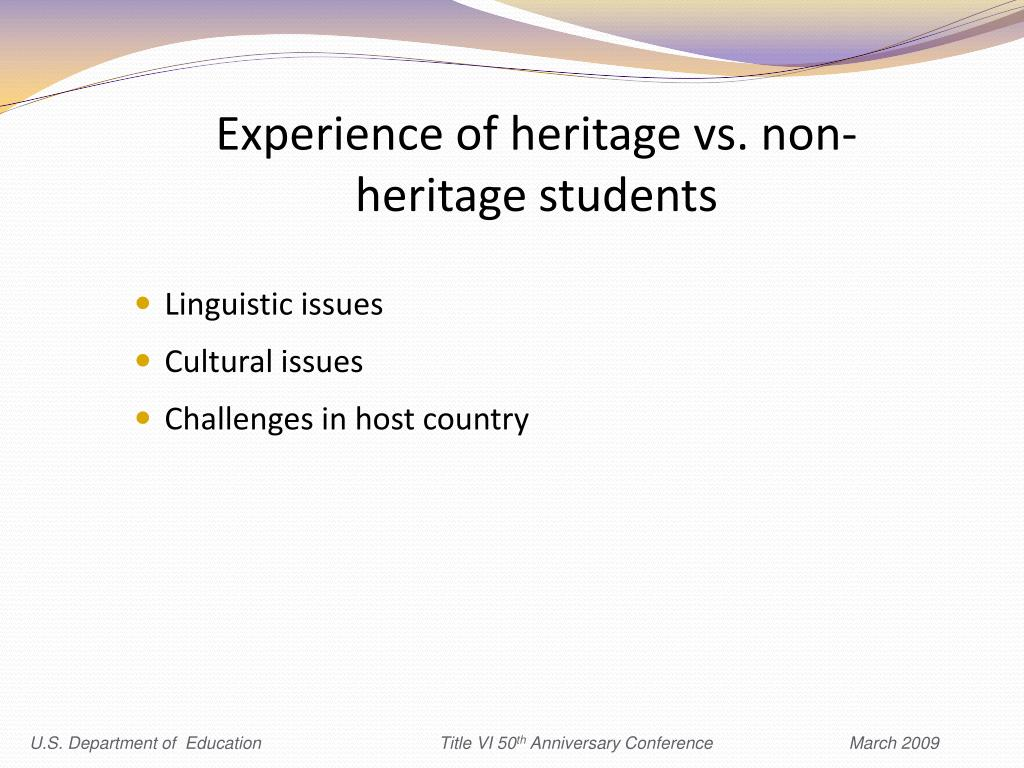 Experience of heritage vs. non-heritage students