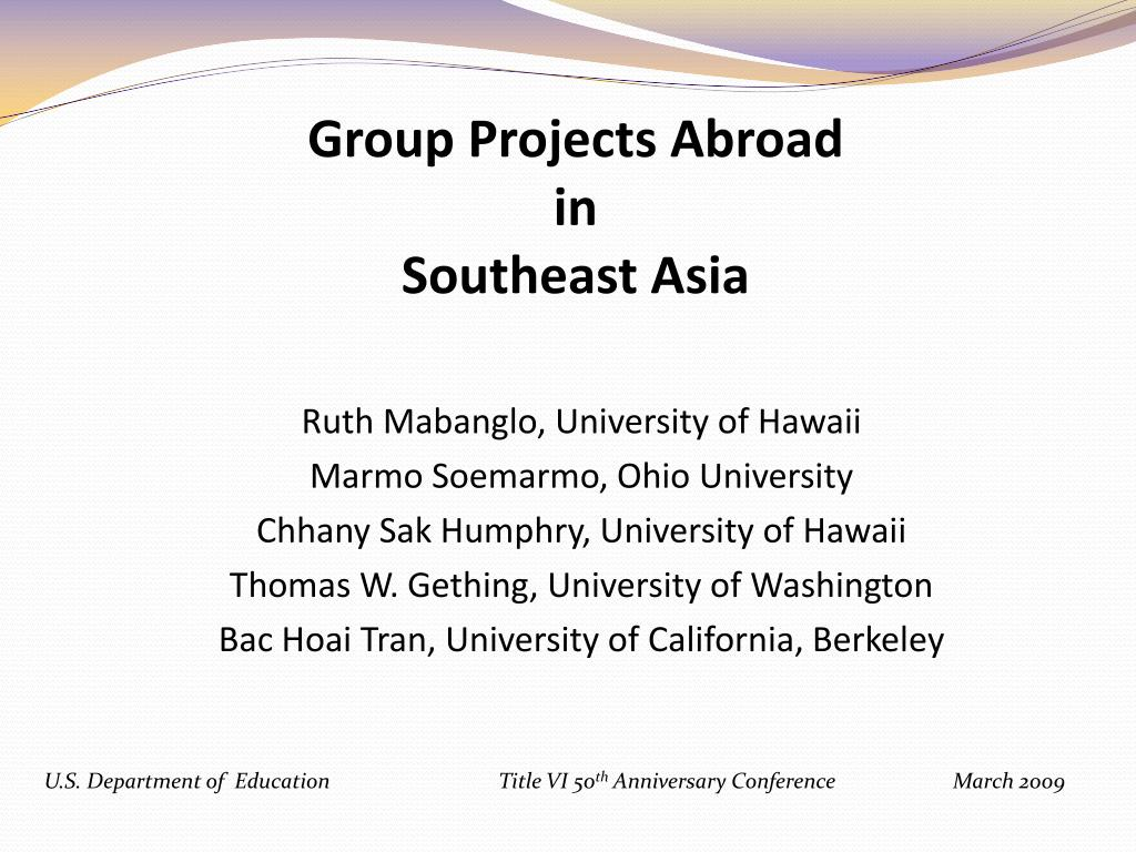 group projects abroad in southeast asia l.